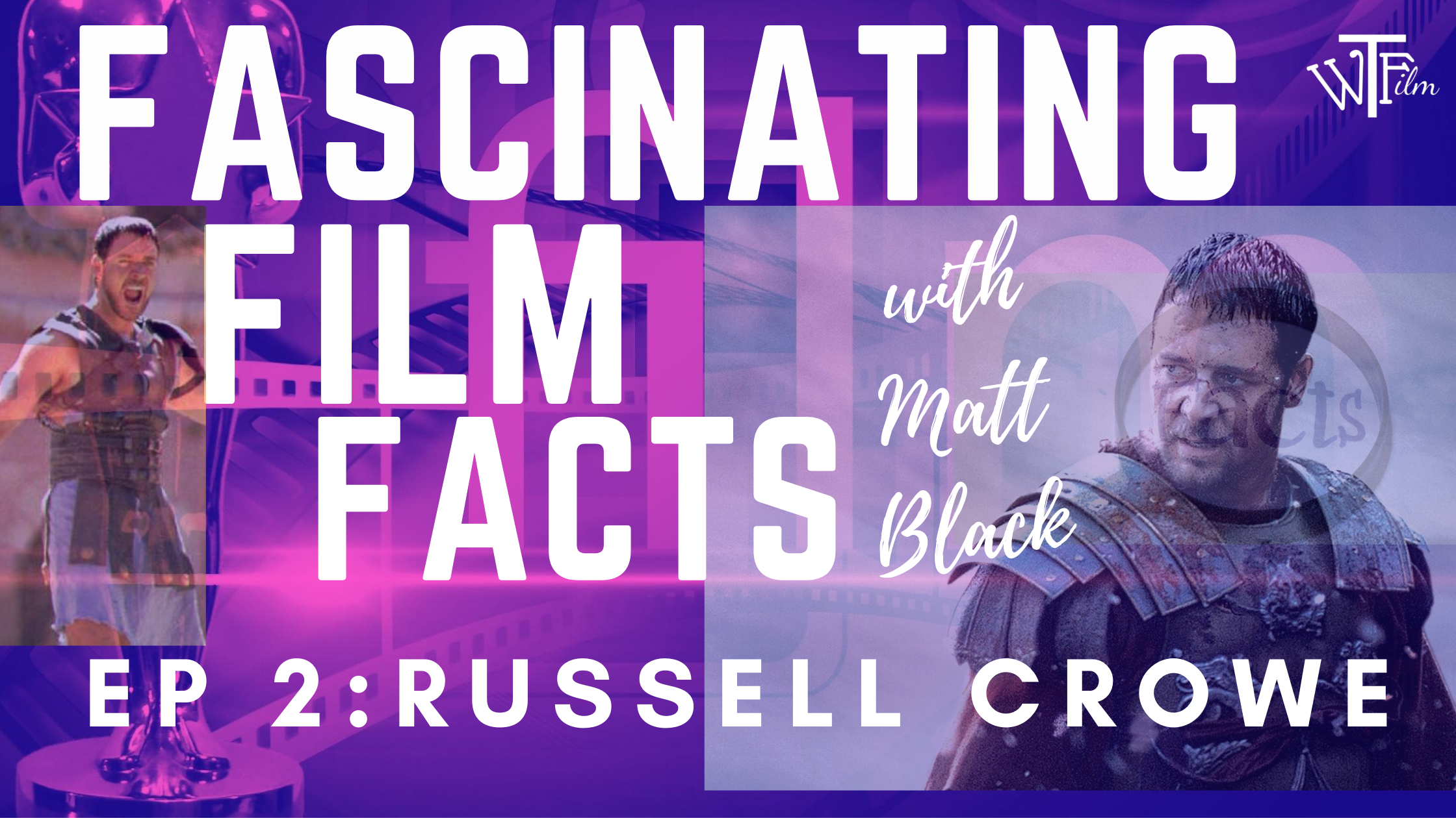 fascinating film facts about Russell Crowe