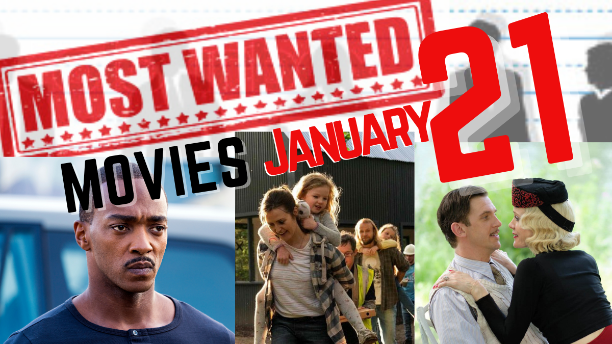 most wanted movies jan21