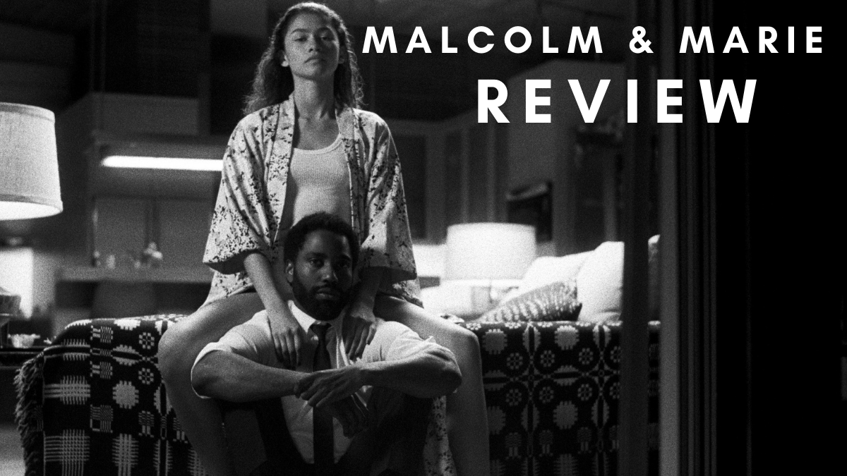 Malcolm and Marie review